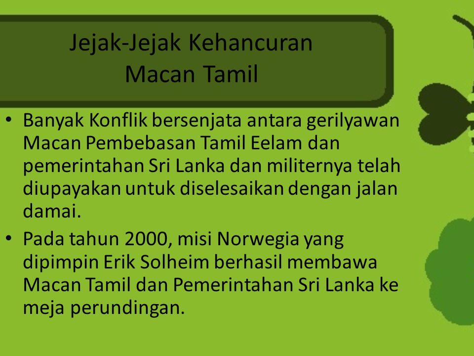 Jejak-Jejak Kehancuran Macan Tamil