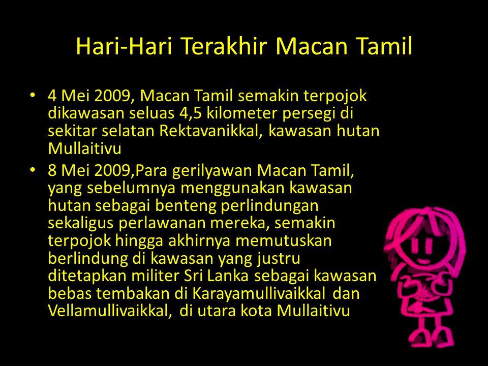 Hari-Hari Terakhir Macan Tamil