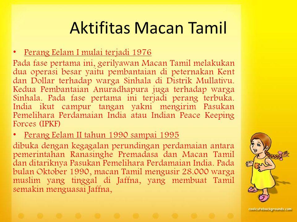 Aktifitas Macan Tamil Perang Eelam I mulai terjadi 1976