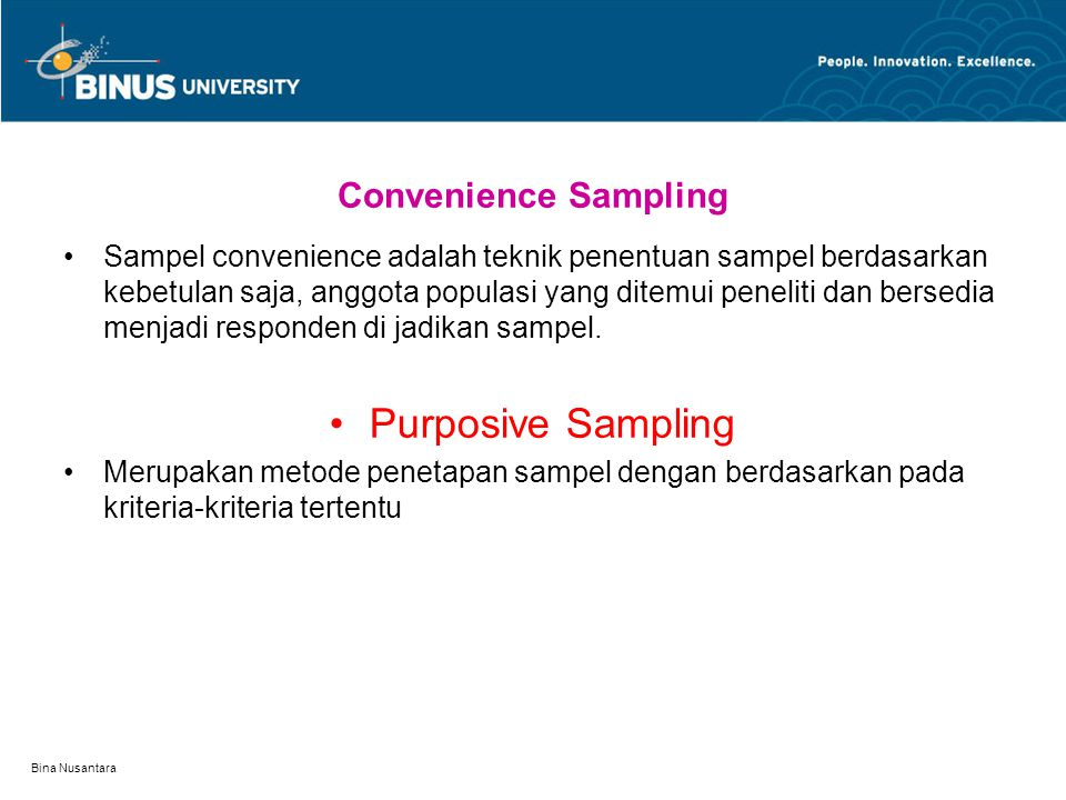 Purposive Sampling Convenience Sampling