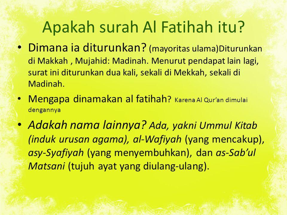 Apakah surah Al Fatihah itu