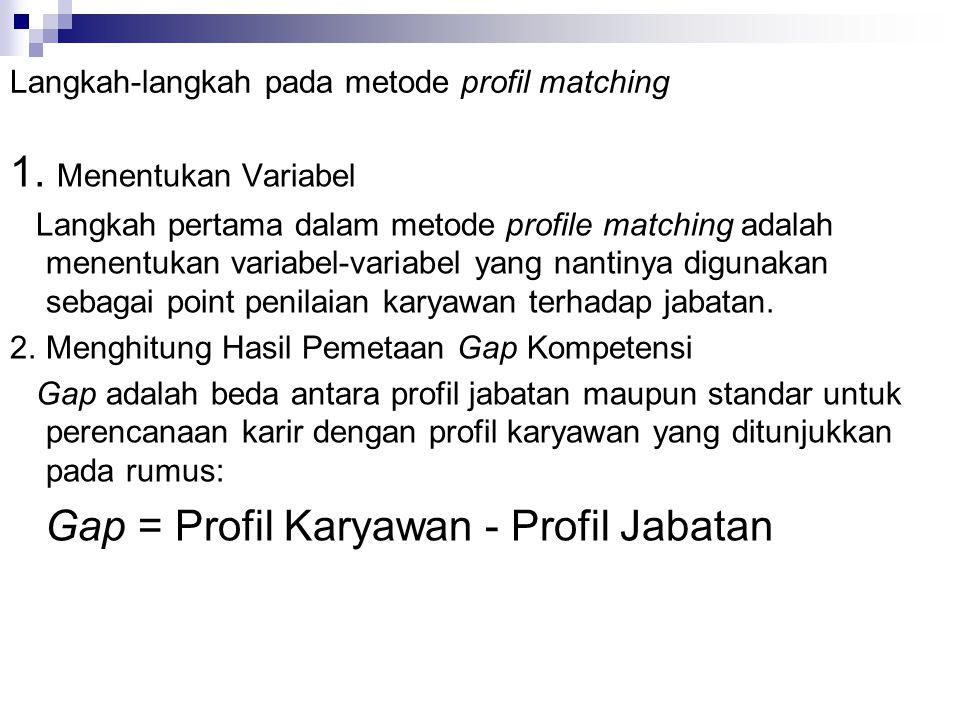 Langkah-langkah pada metode profil matching
