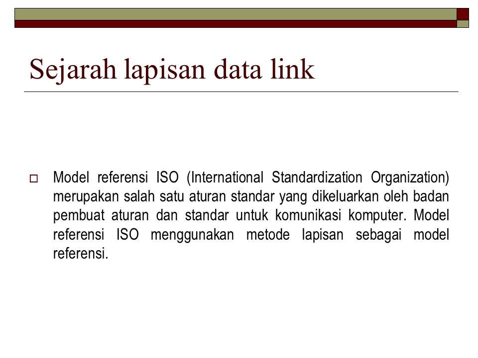 Sejarah lapisan data link