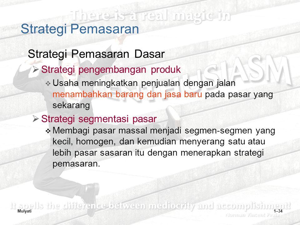 Strategi Pemasaran Strategi Pemasaran Dasar