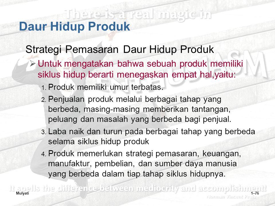 Daur Hidup Produk Strategi Pemasaran Daur Hidup Produk