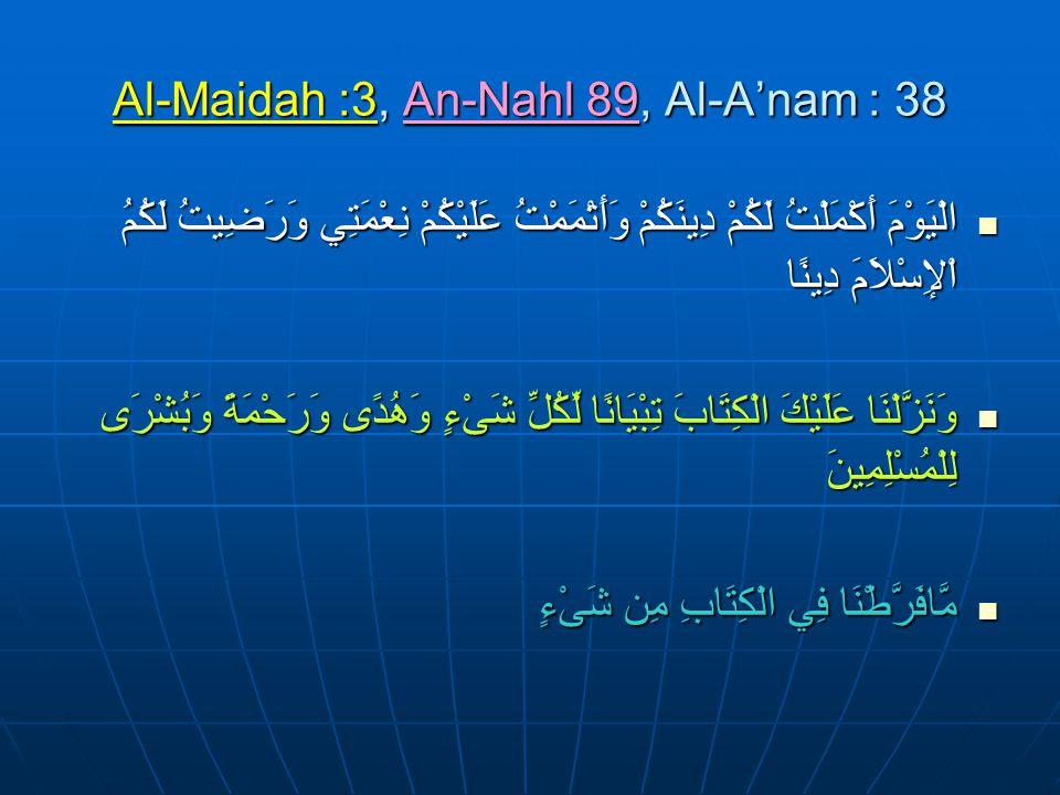 Al-Maidah :3, An-Nahl 89, Al-A'nam : 38