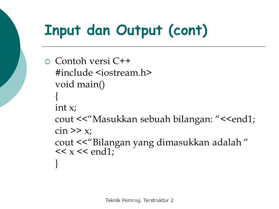 Input dan Output (cont)