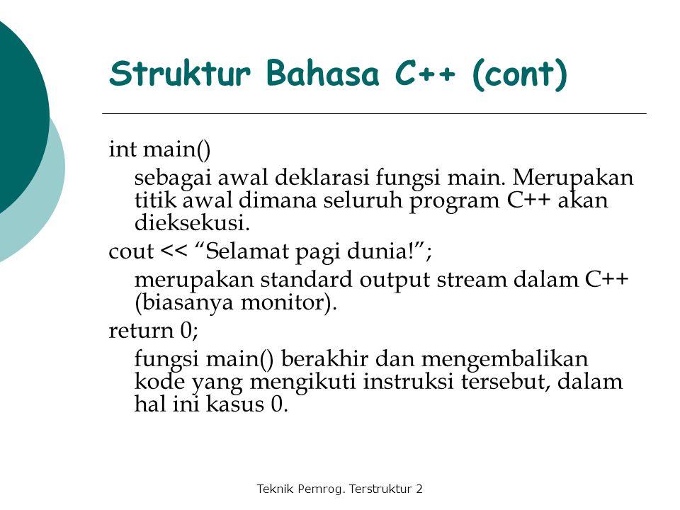 Struktur Bahasa C++ (cont)