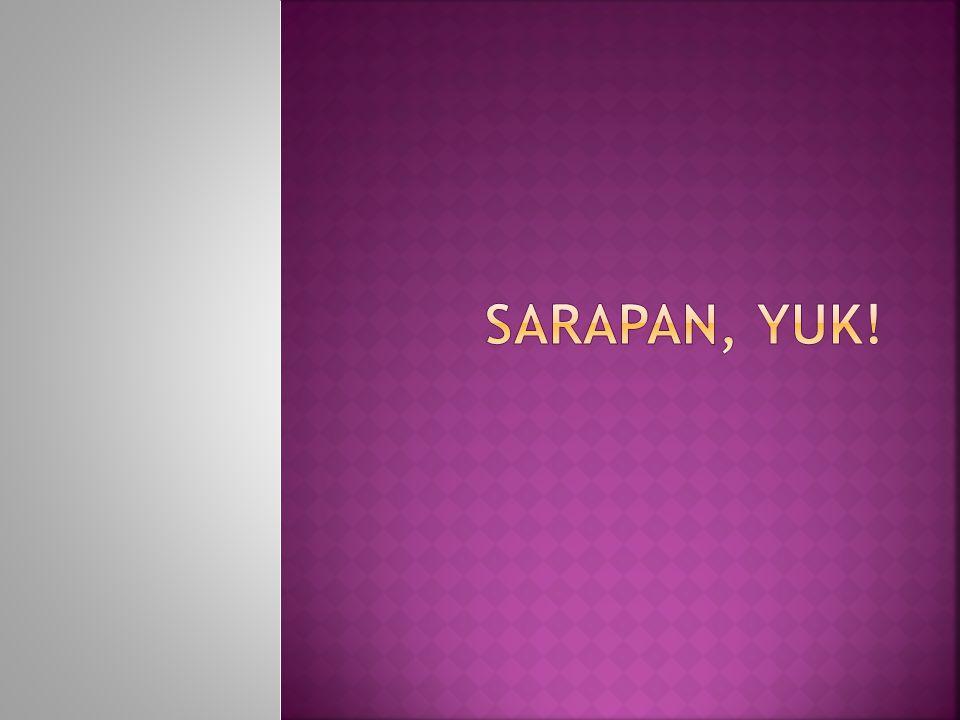 Sarapan, yuk!