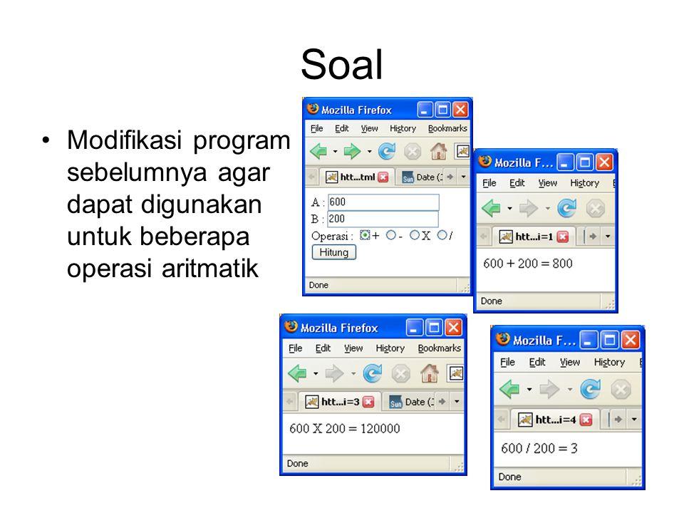 Soal Modifikasi program sebelumnya agar dapat digunakan untuk beberapa operasi aritmatik