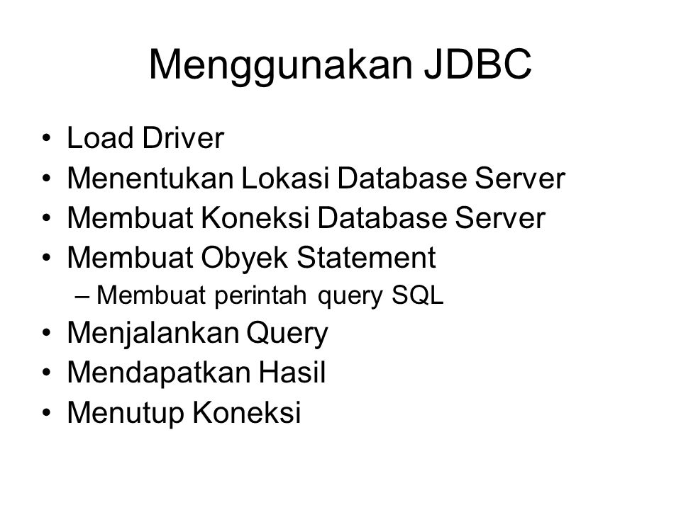 Menggunakan JDBC Load Driver Menentukan Lokasi Database Server