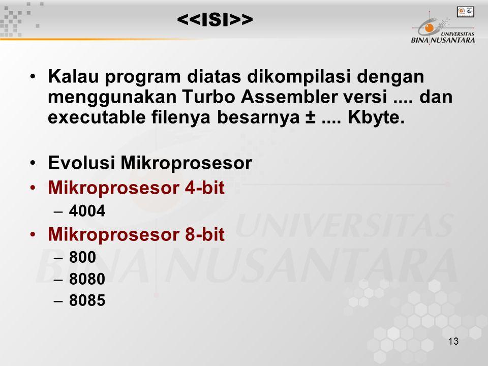 Evolusi Mikroprosesor Mikroprosesor 4-bit Mikroprosesor 8-bit