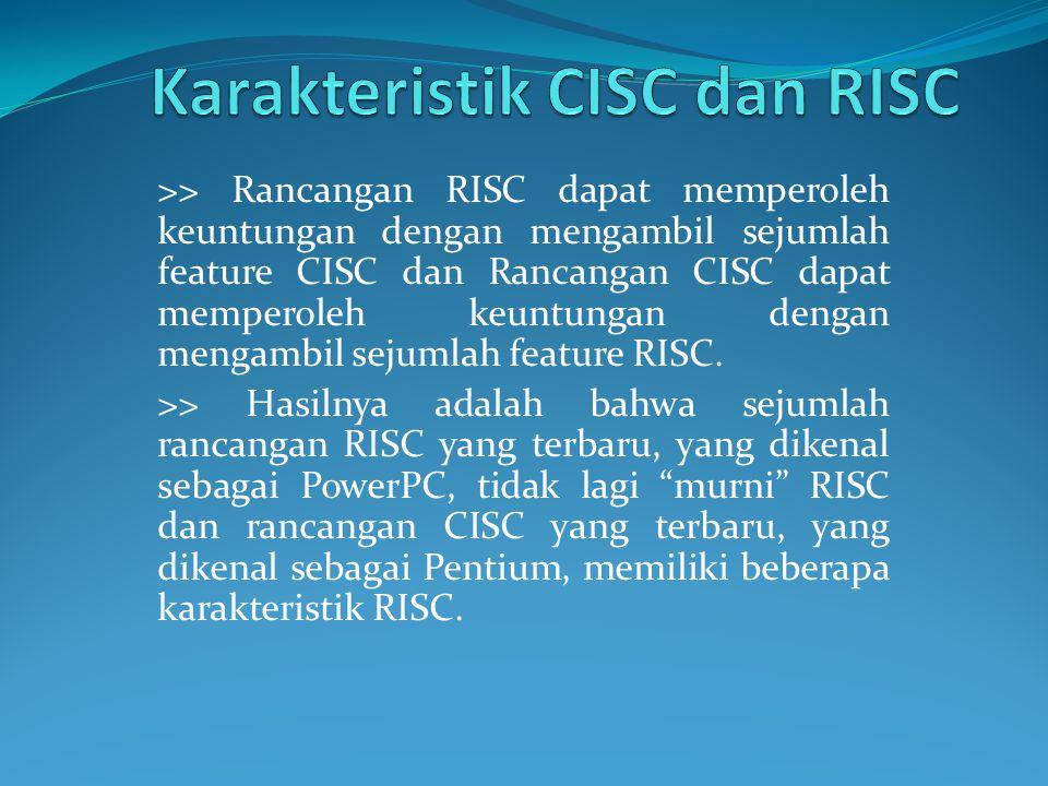 Karakteristik CISC dan RISC