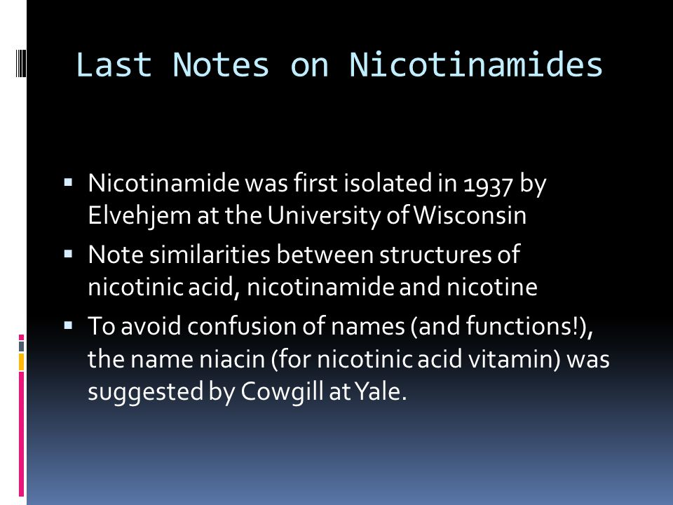 Last Notes on Nicotinamides