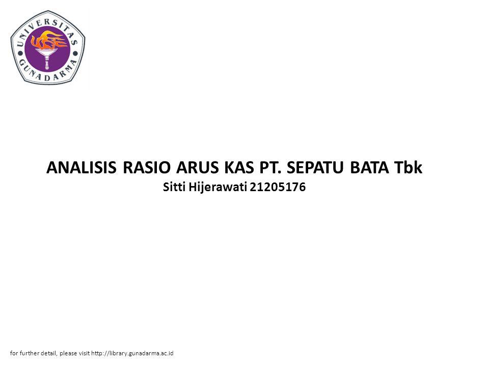 ANALISIS RASIO ARUS KAS PT. SEPATU BATA Tbk Sitti Hijerawati 21205176