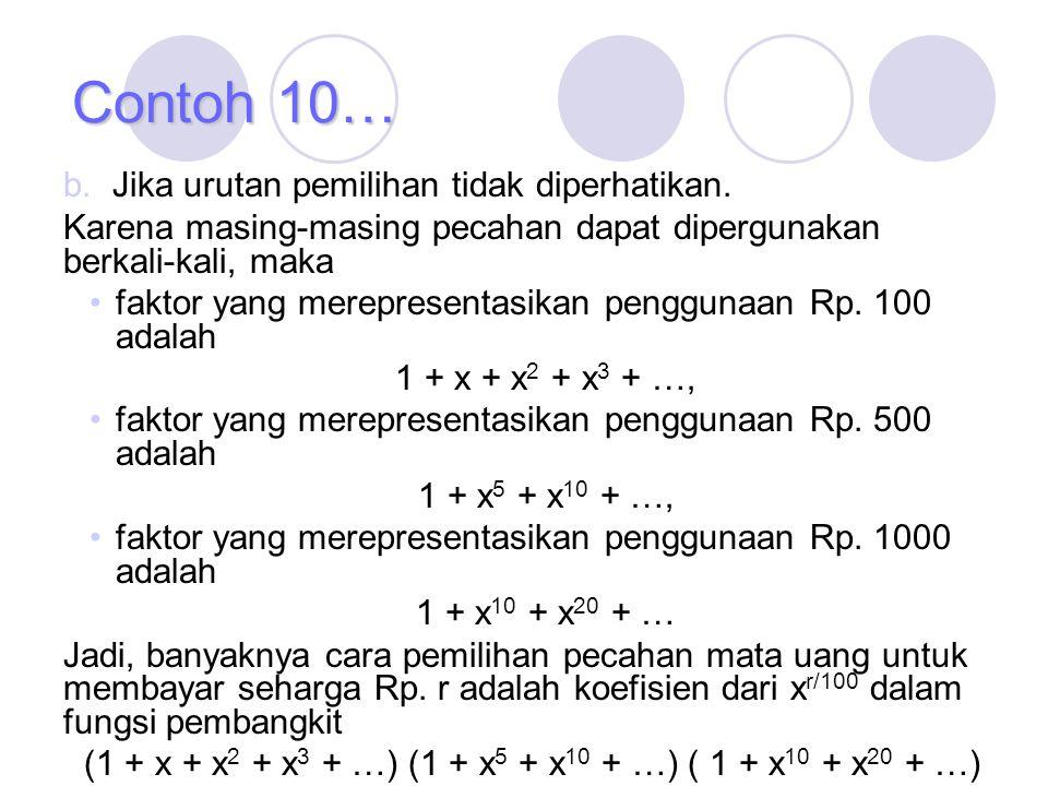(1 + x + x2 + x3 + …) (1 + x5 + x10 + …) ( 1 + x10 + x20 + …)