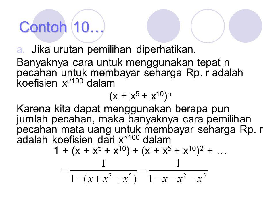 Contoh 10… Jika urutan pemilihan diperhatikan.