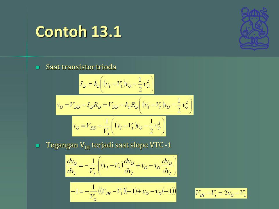 Contoh 13.1 Saat transistor trioda