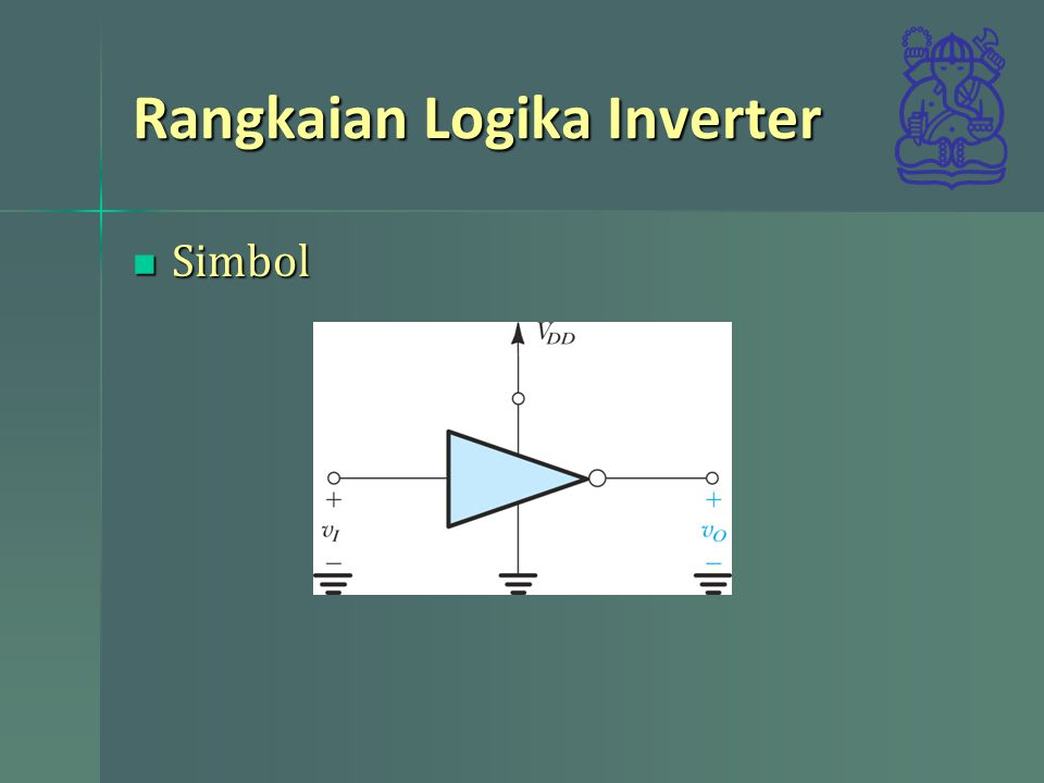Rangkaian Logika Inverter