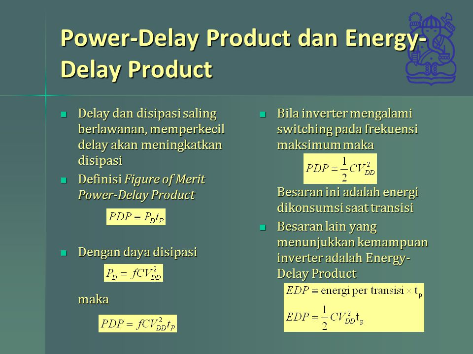 Power-Delay Product dan Energy-Delay Product