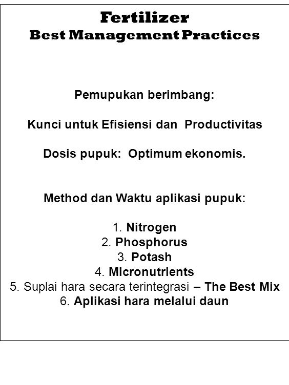 Fertilizer Best Management Practices Pemupukan berimbang: