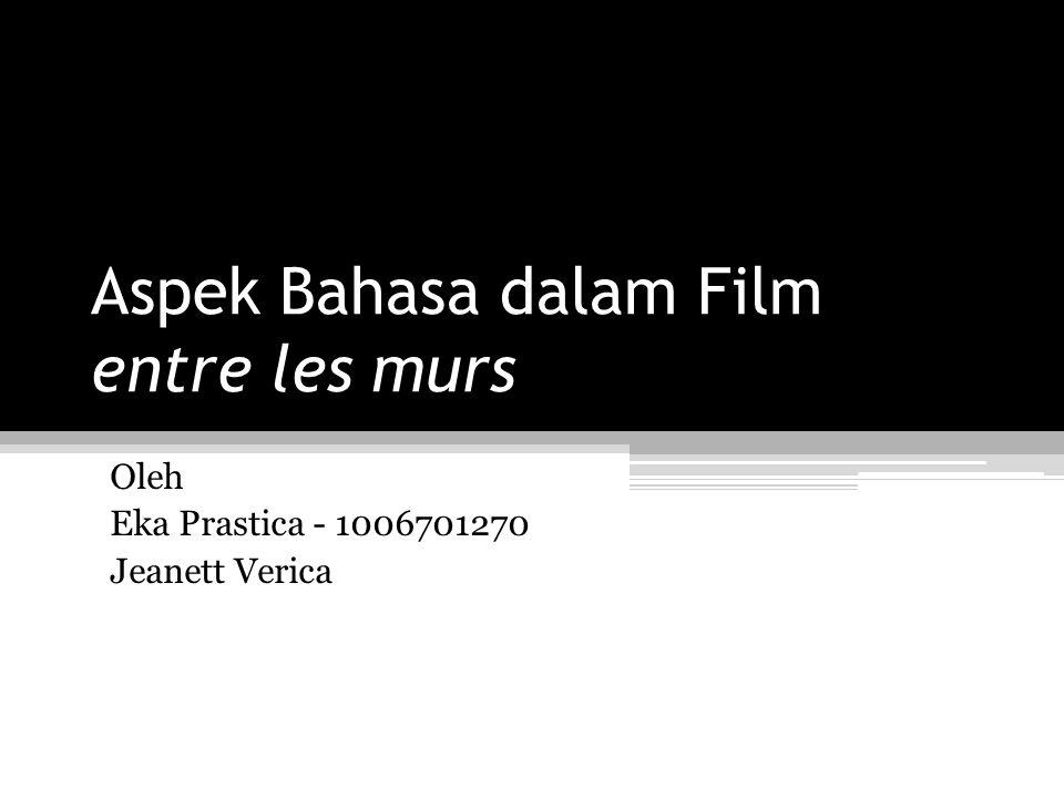 Aspek Bahasa dalam Film entre les murs