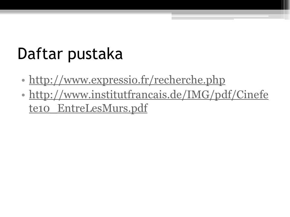 Daftar pustaka http://www.expressio.fr/recherche.php