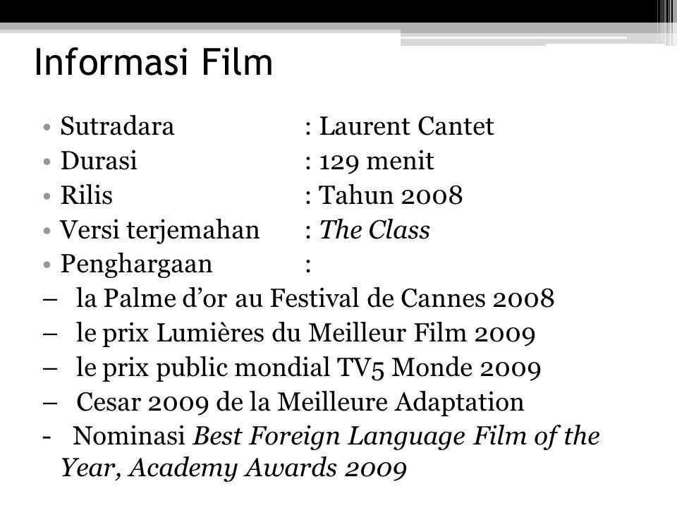Informasi Film Sutradara : Laurent Cantet Durasi : 129 menit