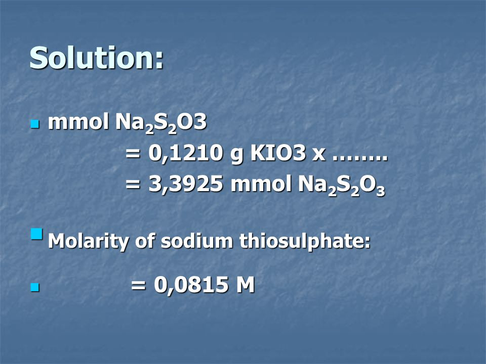Molarity of sodium thiosulphate: