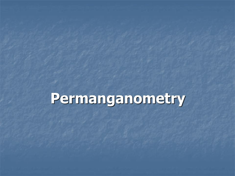 Permanganometry