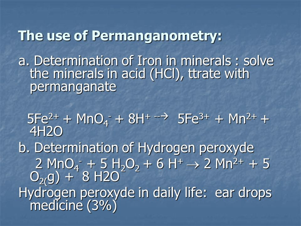 The use of Permanganometry: