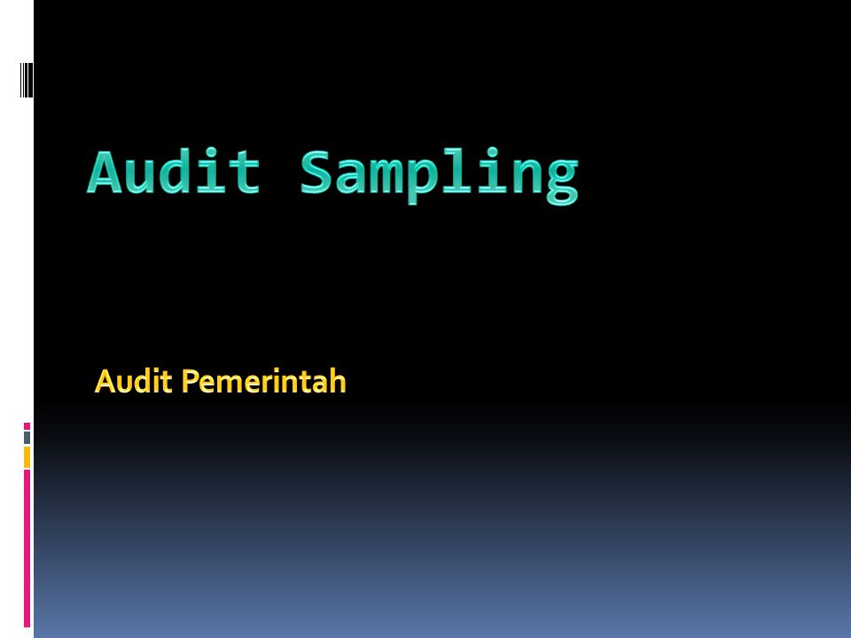 Audit Sampling Audit Pemerintah