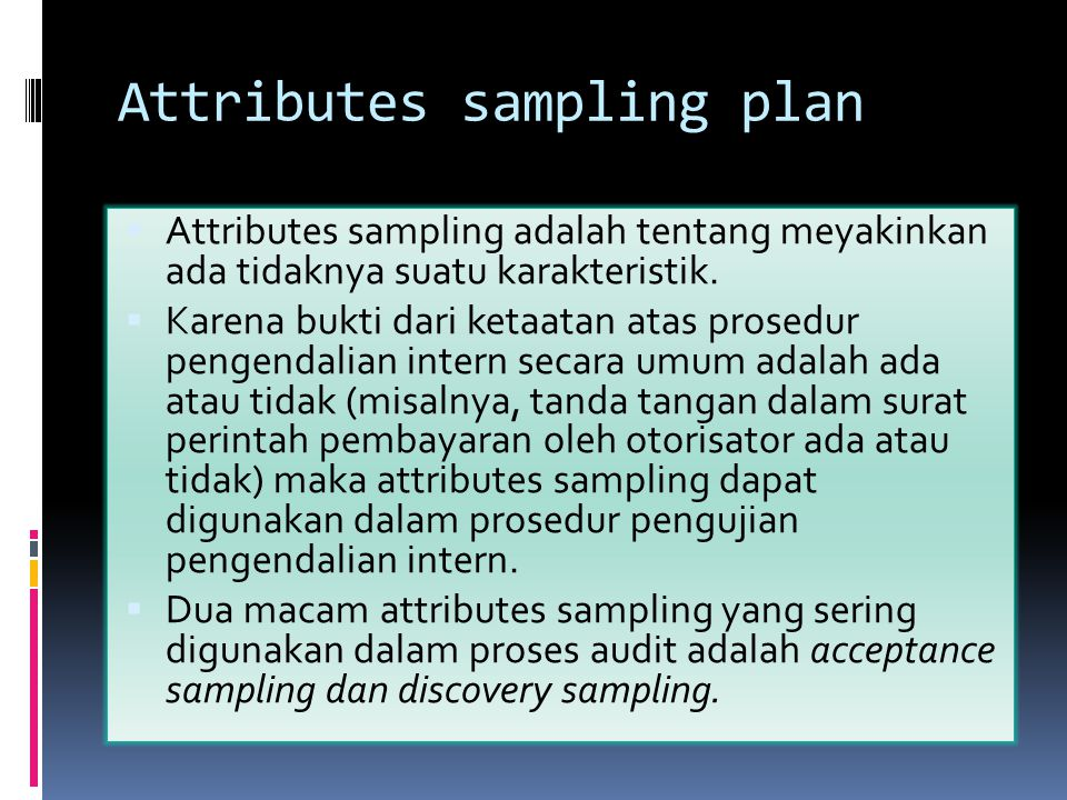 Attributes sampling plan