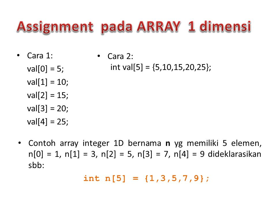 Assignment pada ARRAY 1 dimensi