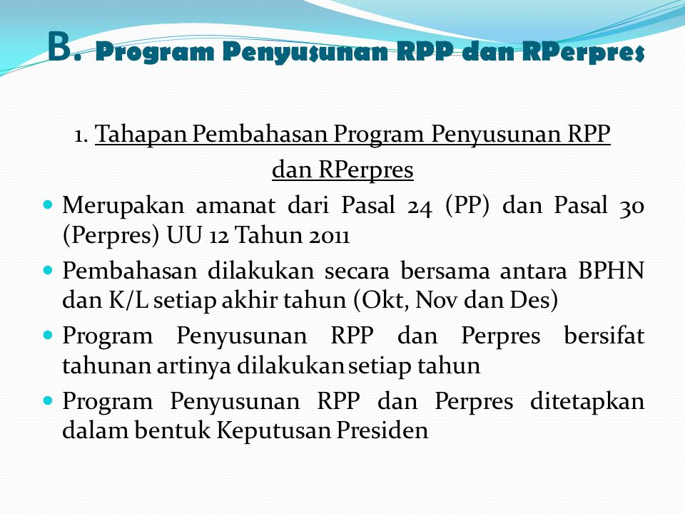 B. Program Penyusunan RPP dan RPerpres