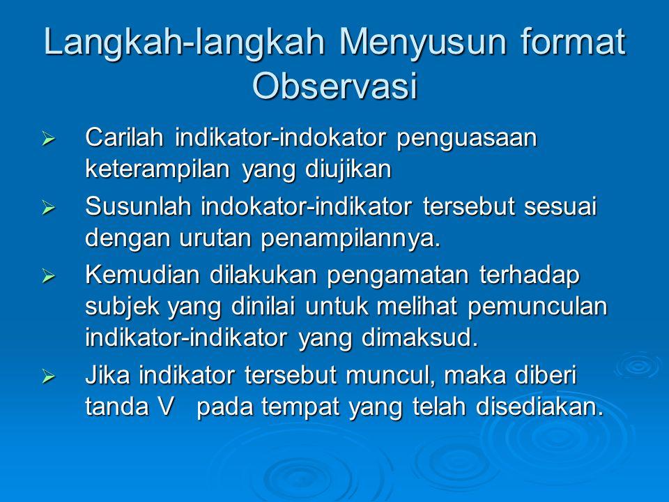 Langkah-langkah Menyusun format Observasi