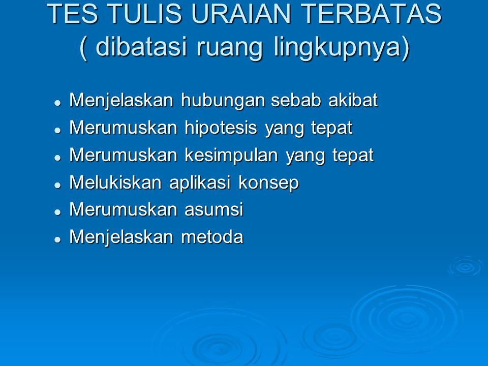 TES TULIS URAIAN TERBATAS ( dibatasi ruang lingkupnya)