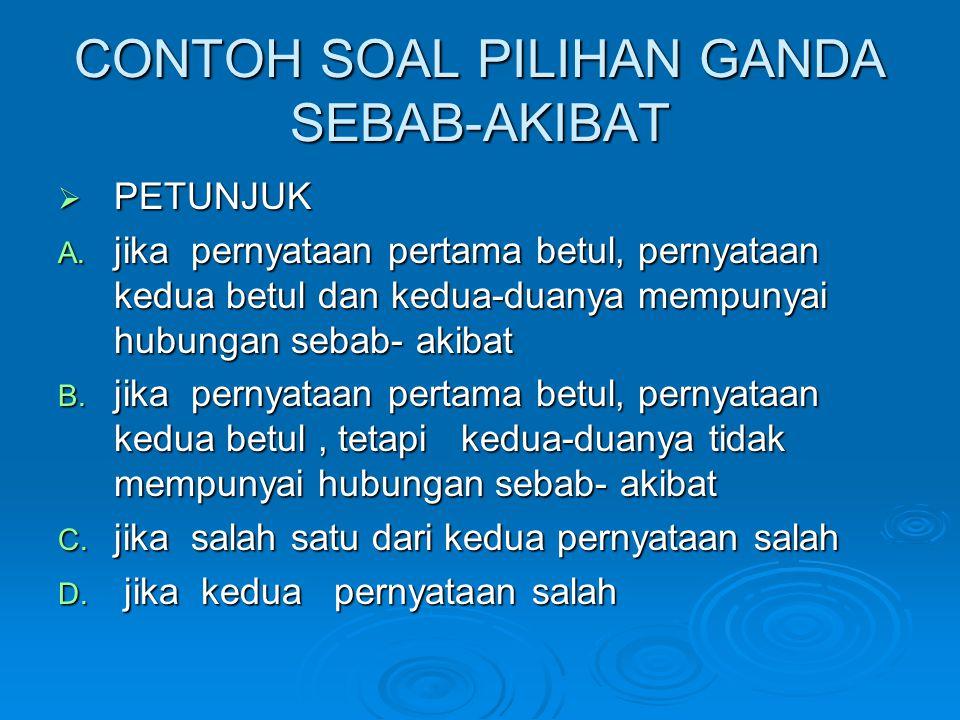 CONTOH SOAL PILIHAN GANDA SEBAB-AKIBAT