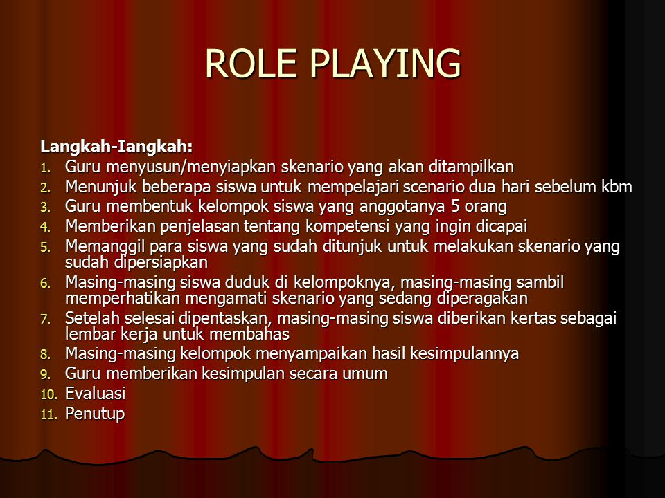 ROLE PLAYING Langkah-Iangkah: