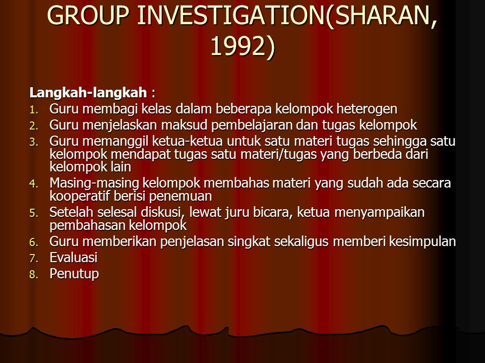 GROUP INVESTIGATION(SHARAN, 1992)
