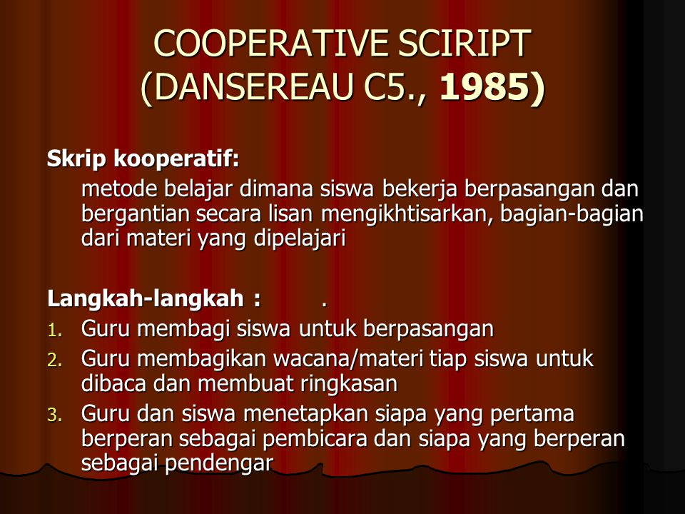 COOPERATIVE SCIRIPT (DANSEREAU C5., 1985)