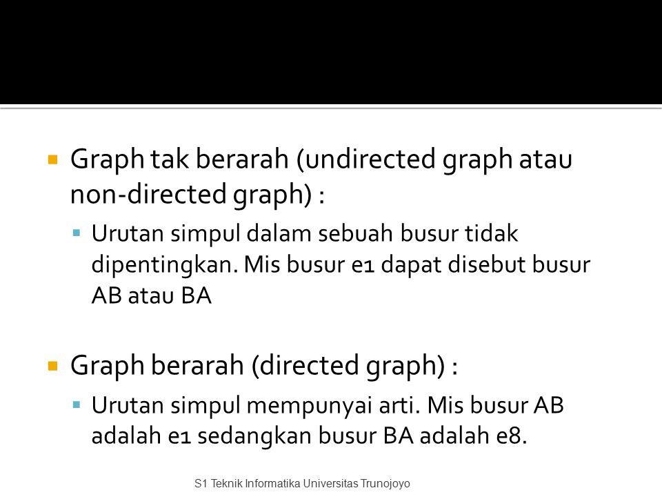 Graph tak berarah (undirected graph atau non-directed graph) :