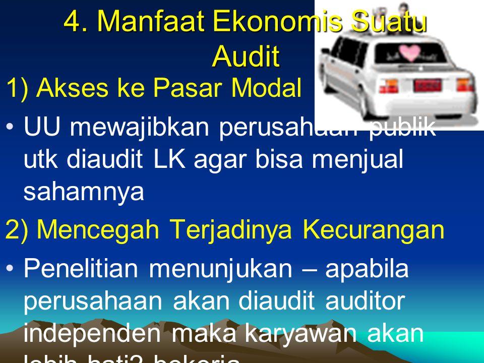 4. Manfaat Ekonomis Suatu Audit