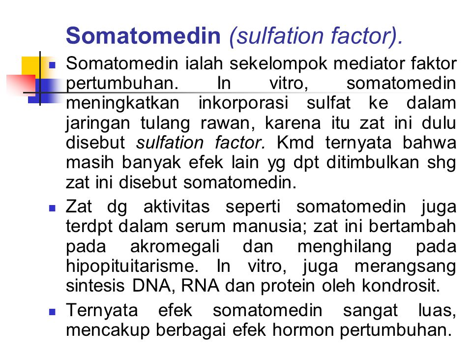 Somatomedin (sulfation factor).