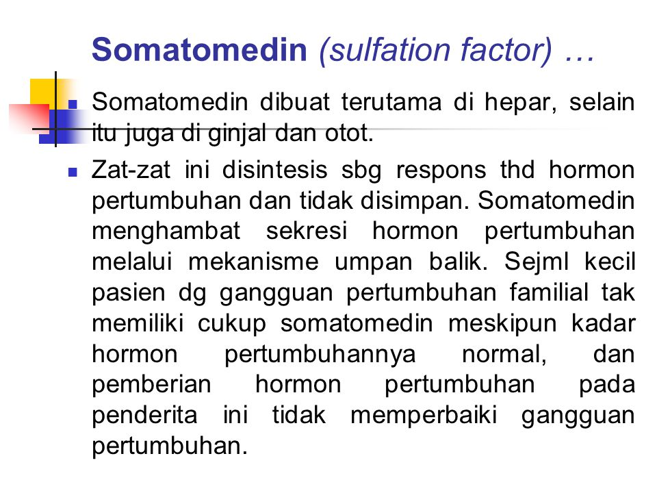 Somatomedin (sulfation factor) …