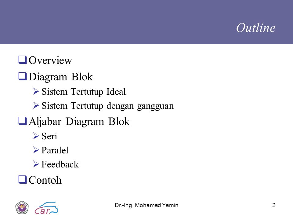 Outline Overview Diagram Blok Aljabar Diagram Blok Contoh
