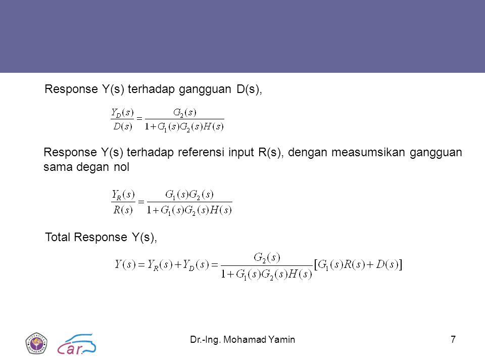 Response Y(s) terhadap gangguan D(s),