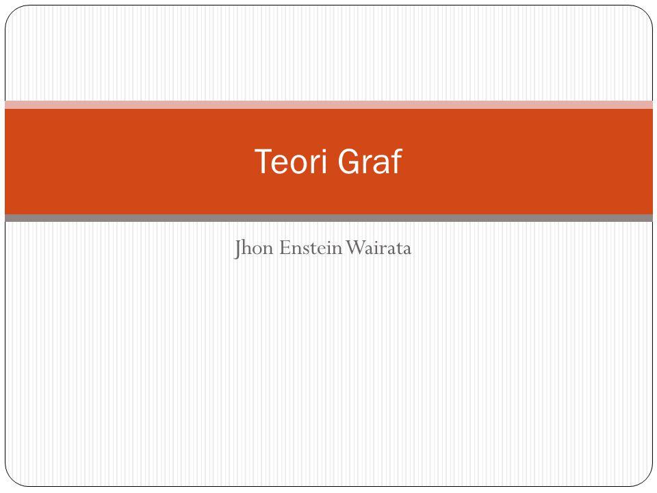 Teori Graf Jhon Enstein Wairata