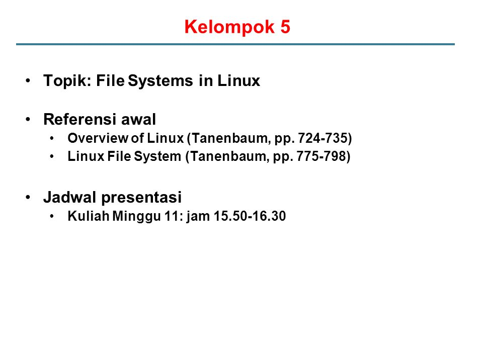 Kelompok 5 Topik: File Systems in Linux Referensi awal