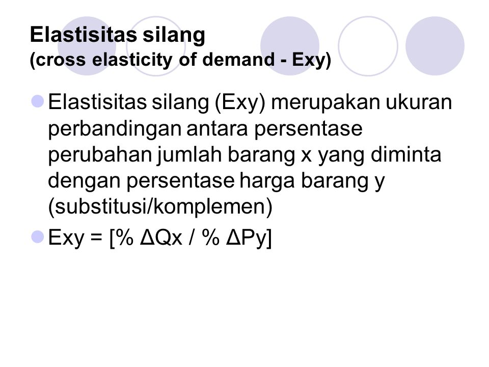 Elastisitas silang (cross elasticity of demand - Exy)